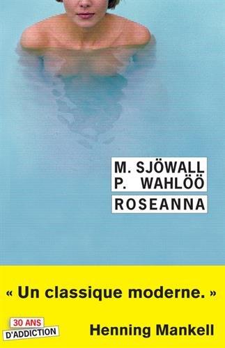 Roseanna : Le roman d'un crime par Maj Sjöwall, Per Wahlöö