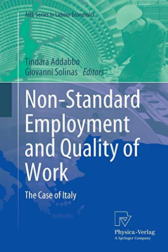 Non-Standard Employment and Quality of Work: The Case of Italy (AIEL Series in Labour Economics) Hd-standard Serie