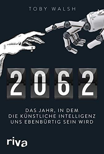 2062: Das Jahr, in dem die künstliche Intelligenz uns ebenbürtig sein wird