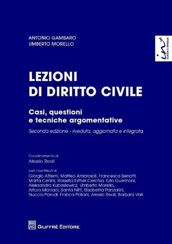 Lezioni di diritto civile. Casi, questioni e tecniche argomentative
