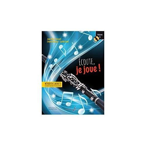 Écoute Je Joue ! Volume 1 - Clarinette - CD Offert