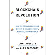 ‏‪Blockchain Revolution : How the Technology Behind Bitcoin Is Changing Money, Business, and the World‬‏