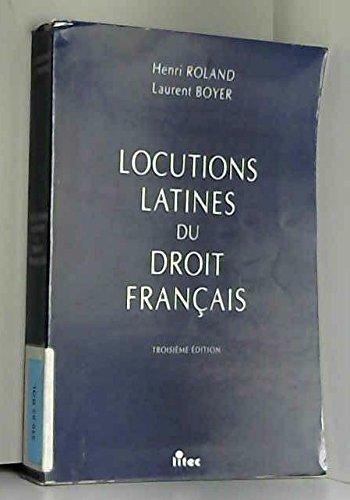 Locutions latines du droit français (ancienne édition)