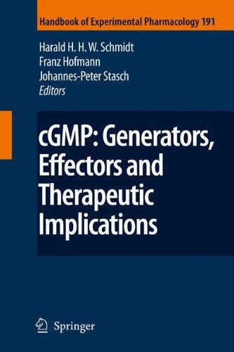 cGMP: Generators, Effectors and Therapeutic Implications (Handbook of Experimental Pharmacology, Band 191)