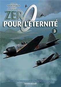Zero pour l'éternité Edition simple Tome 3