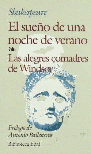 SUEÑO DE UNA NOCHE DE VERANO, EL / ALEGRES COMADRES DE WINDSOR, LAS (Biblioteca Edaf nº 222) por WILLIAM SHAKESPEARE