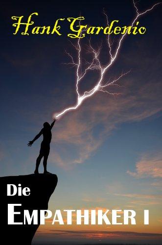 Die EMPATHIKER I (Die EMPATHIKER Serie 1)
