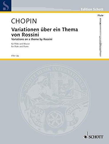 Variations sur un thème en mi majeur de Rossini Opus posthume (de l'opéra La Cenerentola) - Flûte et Piano