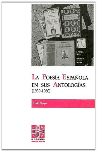 La poesía española en sus antologías (1939-1980). Volumen II (Fil d'Ariadna)
