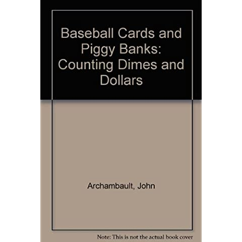 Baseball Cards and Piggy Banks: Counting Dimes and Dollars - Dime Bank