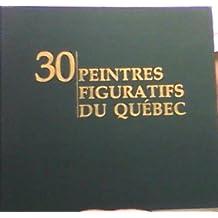 30 peintres figuratifs du Québec