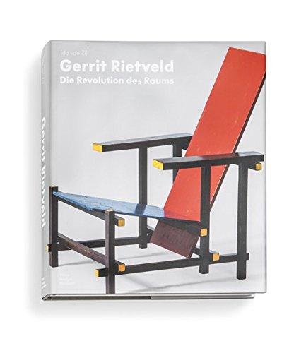 Gerrit Rietveld Die Revolution des Raums /Allemand