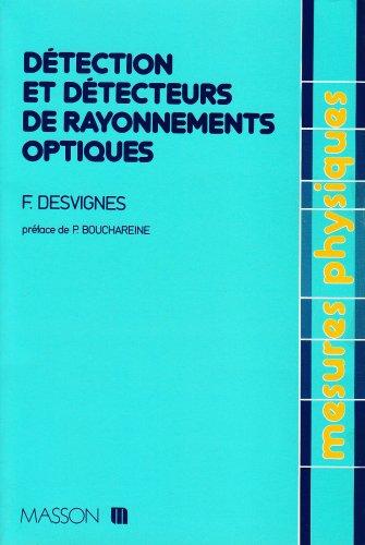 Détection et détecteurs de rayonnement optiques par François Desvignes