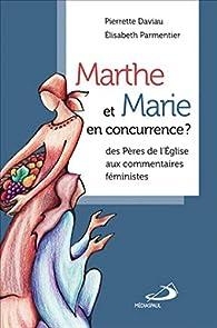 Marthe et Marie en concurrence ? par Pierrette Daviau