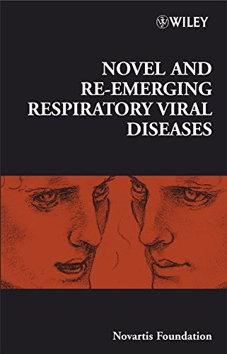 novel-and-re-emerging-respiratory-viral-diseases-edited-by-novartis-foundation-published-on-june-200