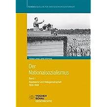 Der Nationalsozialismus: Band 1 (1933-1939): Staatsterror und Volksgemeinschaft (Fundus - Quellen für den Geschichtsunterricht)