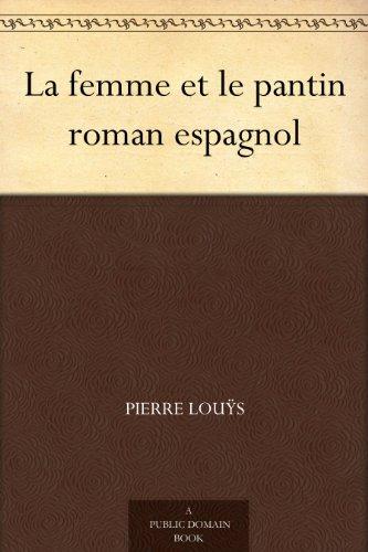 Couverture du livre La femme et le pantin roman espagnol
