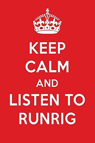 Keep Calm And Listen To Runrig: Runrig Designer Notebook