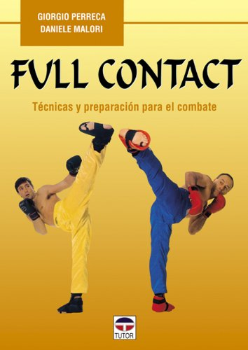 FULL CONTACT (Artes Marciales) por Daniele Malori