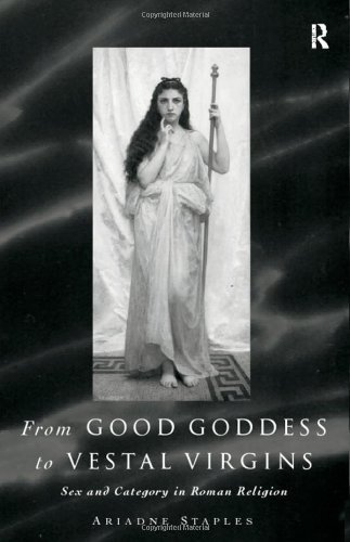 from-good-goddess-to-vestal-virgins-sex-and-category-in-roman-religion-by-ariadne-staples-1998-01-15