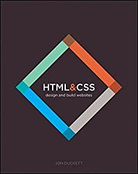 HTML and CSS: Design and Build Websites by Jon Duckett (2011-11-08)