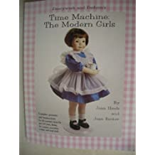 Fancywork and Fashion's: Time Machine : The Modern Girls/Book and Patterns by Hinds, Joan, Becker, Jean (1994) Paperback