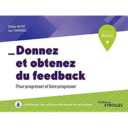Donnez et obtenez du feedback