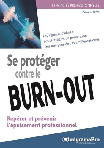 Se protéger contre le burn-out par Chantal Rens