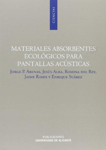 Descargar Libro Materiales absorbentes ecológicos para pantallas acústicas (Monografías) de Aa.Vv.