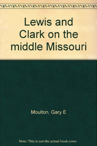 lewis-and-clark-on-the-middle-missouri