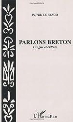Parlons breton: Langue et culture