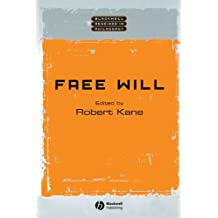 Free Will (Blackwell Readings in Philosophy)