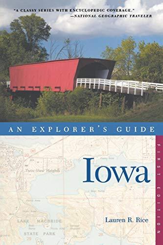Explorer's Guide Iowa (An Explorer's Guide)