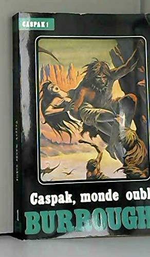 Caspak, monde oublié (Caspak) par Edgar Rice Burroughs, Jean-Claude Gal, Véronique Pellerin, Denis Pellerin