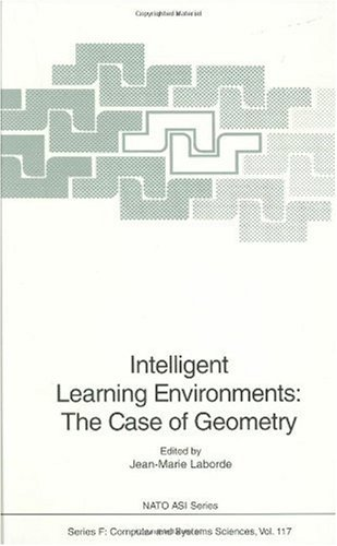 Intelligent Learning Environments: The Case of Geometry (Nato ASI Subseries F:)