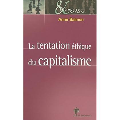 La tentation éthique du capitalisme (Entreprise & Société)
