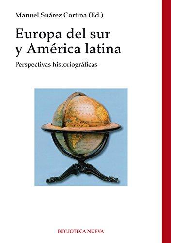 EUROPA DEL SUR Y AMÉRICA LATINA (Historia nº 163)