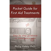 Pocket guide for first Aid treatments (English Edition)