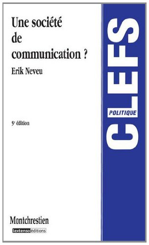 Une société de communication ? par Erik Neveu