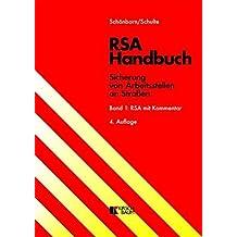 RSA Handbuch - Sicherung von Arbeitsstellen an Straßen: Band 1: RSA mit Kommentar