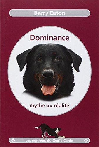 Dominance, mythe ou réalité por Barry Eaton