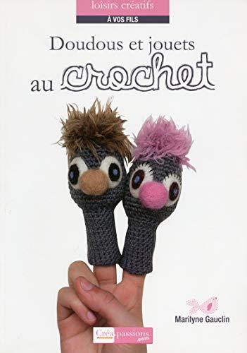 Doudous et jouets au crochet par Marilyne Gauclin