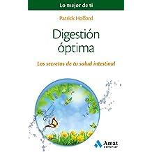 Digestión óptima: Los secretos de tu salud intestinal (Spanish Edition)