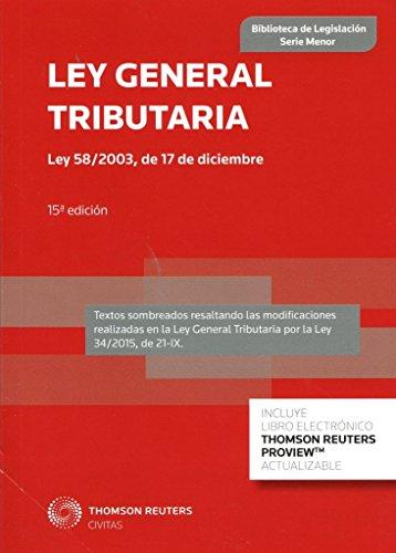 Ley General Tributaria (Papel + e-book): Ley 58/2003, de 17 de diciembre (Biblioteca de Legislación - Serie Menor) por Departamento de Redacción Civitas