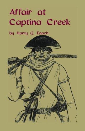 Affair at Captina Creek by Harry G. Enoch. (2010-02-04)