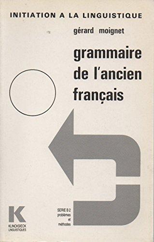 Grammaire de l'ancien franais