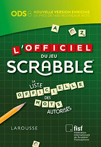 L'Officiel du jeu Scrabble® par Fédération Internationale De Scrabble
