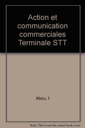Action et communication commerciales Terminale STT
