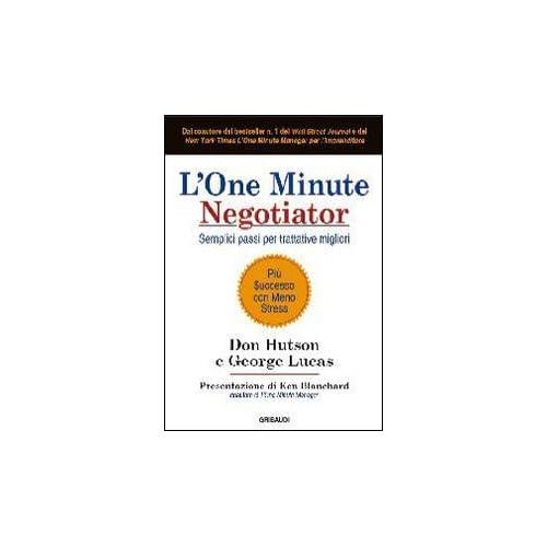 L'one Minute Negotiator. Semplici P
