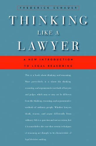 Thinking Like a Lawyer: A New Introduction to Legal Reasoning por Frederick Schauer